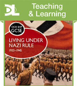OCR GCSE History SHP: Living under Nazi Rule 1933-1945 7 [L] TLR...[1 year subscription]